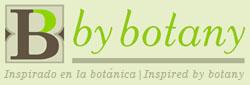Inspirado en la Botánica | Inspired by Botany